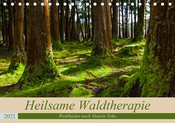 Heilsame Waldtherapie – Waldbaden nach Shinrin Yoku (Tischkalender 2021 DIN A5 quer) von Webeler,  Janita