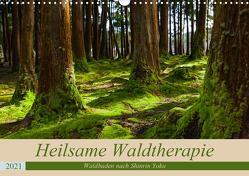 Heilsame Waldtherapie – Waldbaden nach Shinrin Yoku (Wandkalender 2021 DIN A3 quer) von Webeler,  Janita