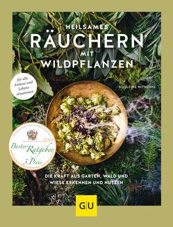 Heilsames Räuchern mit Wildpflanzen von Nitschke,  Adolfine
