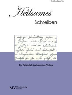 Heilsames Schreiben von Bauschke,  Christina