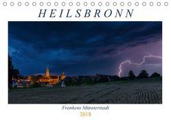 Heilsbronn – Frankens Münsterstadt (Tischkalender 2018 DIN A5 quer) von Endres Fotodesign,  Harald