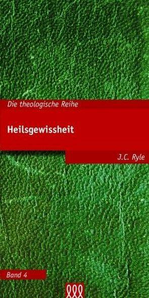 Heilsgewissheit von Ryle,  J C