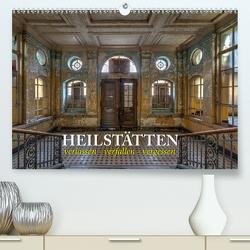 Heilstätten – verlassen und vergessen (Premium, hochwertiger DIN A2 Wandkalender 2020, Kunstdruck in Hochglanz) von Kersten,  Peter