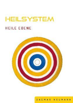 Heilsystem Heile Ebene von Neumann,  Dagmar