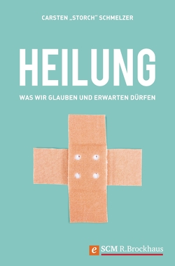 Heilung von Schmelzer,  Carsten