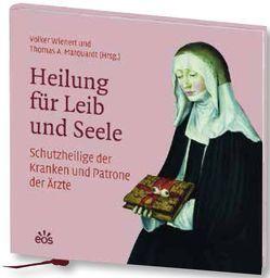 Heilung für Leib und Seele von Marquardt,  Thomas A., Wienert,  Volker