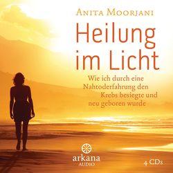 Heilung im Licht von Kahn-Ackermann,  Susanne, Moorjani,  Anita