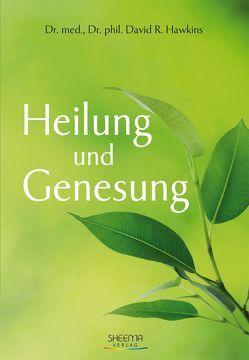 Heilung und Genesung von Basinski,  Lars, Hawkins,  David R
