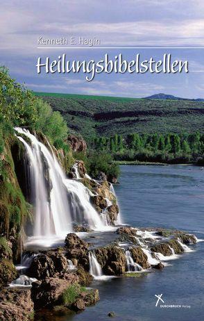 Heilungsbibelstellen von Hagin,  Kenneth E