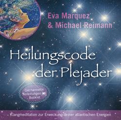Heilungscode der Plejader [Reiner Klang] von Marquez,  Eva, Reimann,  Michael