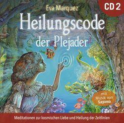 Heilungscode der Plejader [Übungs-CD 2] von Klemm,  Pavlina, Marquez,  Eva, Sayama