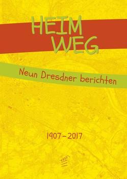 HEIM_WEG. von Bücher,  Christine, Sieber,  Uljana