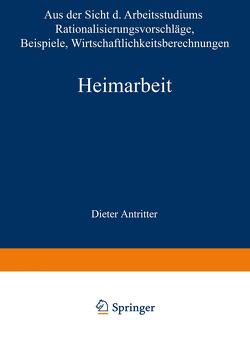Heimarbeit von Antritter,  Dieter