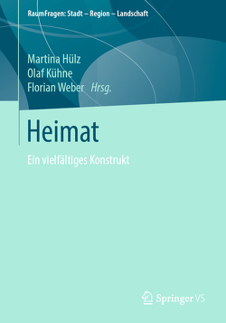 Heimat von Hülz,  Martina, Kühne,  Olaf, Weber,  Florian