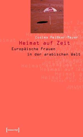 Heimat auf Zeit von Peißker-Meyer,  Cosima