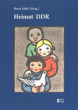 Heimat DDR von Jäkel,  Horst