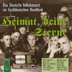 Heimat, deine Sterne. Das Volkskonzert im Großdeutschen Rundfunk. Vol.5 von Pascher,  Fridhardt