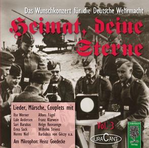 Heimat, deine Sterne. Das Wunschkonzert der Deutschen Wehrmacht. Vol.3 von Pascher,  Fridhardt
