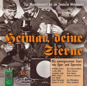 Heimat, deine Sterne. Das Wunschkonzert für die Deutsche Wehrmacht, Vol. 1 von Pascher,  Fridhardt