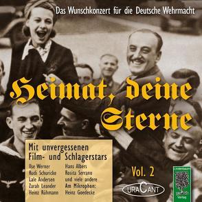 Heimat, deine Sterne – Das Wunschkonzert für die Deutsche Wehrmacht, Vol.2 von Pascher,  Fridhardt