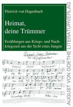 Heimat, deine Trümmer von Hagenbach,  Dietrich von