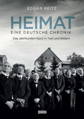 Heimat – Eine deutsche Chronik. Die Kinofassung von Reitz,  Edgar