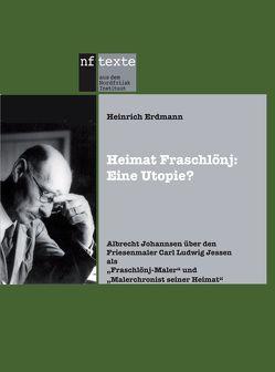 Heimat Fraschlönj: Eine Utopie? von Erdmann,  Heinrich