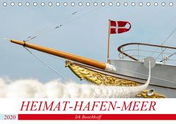Heimat-Hafen-Meer (Tischkalender 2020 DIN A5 quer) von Boockhoff,  Irk
