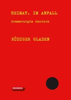 HEIMAT, IM ANFALL von Gladen,  Rüdiger
