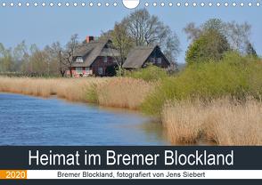 Heimat im Bremer Blockland (Wandkalender 2020 DIN A4 quer) von Siebert,  Jens