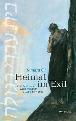 Heimat im Exil von Or,  Tamara