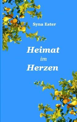 Heimat im Herzen von Ester,  Syna