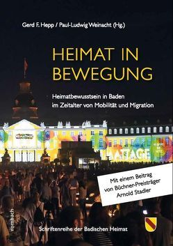 Heimat in Bewegung von Hepp,  Gerd F., Weinacht,  Paul-Ludwig