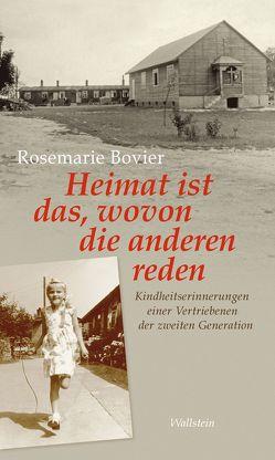 Heimat ist das, wovon die anderen reden von Bovier,  Rosemarie