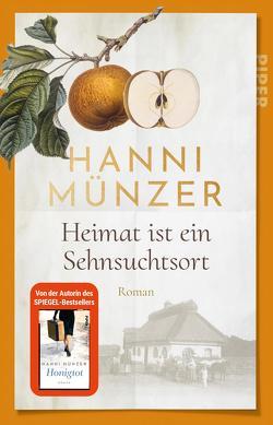 Heimat ist ein Sehnsuchtsort von Münzer,  Hanni