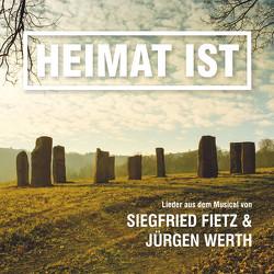 Heimat ist von Fietz,  Siegfried, Werth,  Jürgen