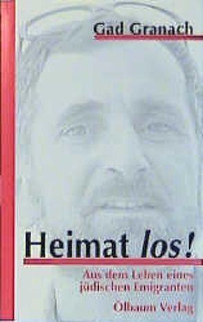 Heimat los! von Granach,  Gad, Recher,  Hilde