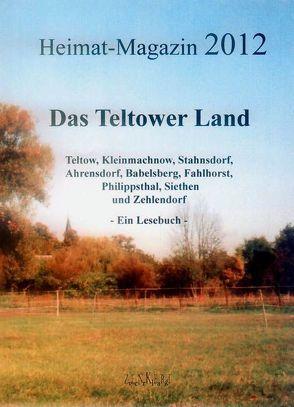 Heimat-Magazin 2012 von Becker,  Heinz, Biela,  Paul, Birk,  Gerhard, Zenkert,  Guido