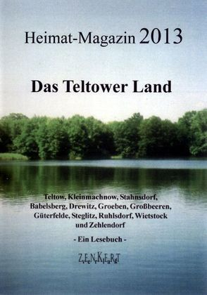 Heimat-Magazin 2013 von Becker,  Heinz, Birk,  Gerhard, Böhm,  Annett, Zenkert,  Guido