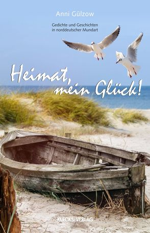 Heimat, mein Glück! von Gülzow,  Anni