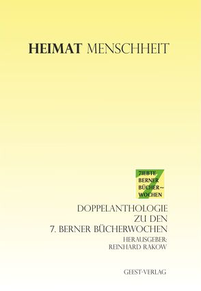 Heimat – Menschheit von Rakow,  Reinhard