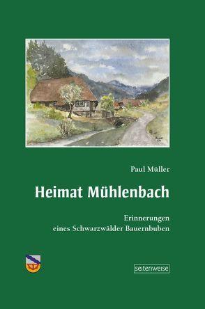 Heimat Mühlenbach von Mueller,  Paul