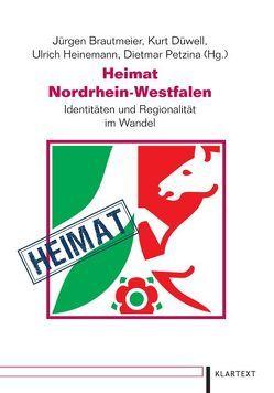 Heimat Nordrhein-Westfalen von Brautmeier,  Jürgen, Düwell,  Kurt, Heinemann,  Ulrich, Petzina,  Dietmar