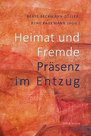Heimat und Fremde von Beckmann-Zöller,  Beate, Kaufmann,  René