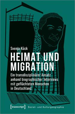Heimat und Migration von Kück,  Svenja