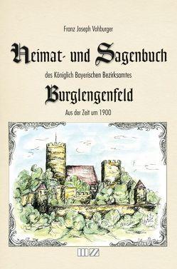 Heimat- und Sagenbuch des Königlich Bayerischen Bezirksamtes Burglengenfeld aus der Zeit um 1900 von Vohburger,  Franz Joseph, Weber,  Robert