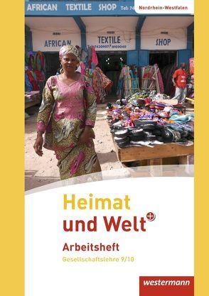 Heimat und Welt PLUS Gesellschaftslehre / Heimat und Welt PLUS – Ausgabe 2013 für Sekundarschulen in Nordrhein-Westfalen