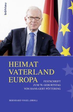 Heimat – Vaterland – Europa von Vogel,  Bernhard