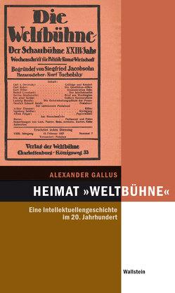"""Heimat """"Weltbühne"""" von Gallus,  Alexander"""
