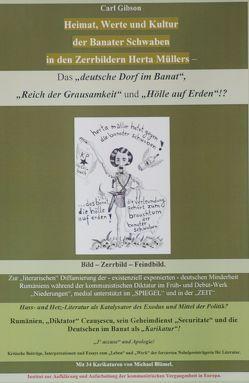 """Heimat, Werte und Kultur der Banater Schwaben in den Zerrbildern Herta Müllers – Das """"deutsche Dorf im Banat"""", """"Reich der Grausamkeit"""" und """"Hölle auf Erden""""!? von Bluemel, Michael, Carl , Gibson"""